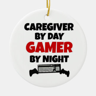 Caregiver by Day Gamer by Night Ceramic Ornament