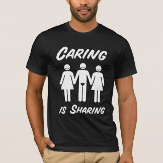 Caring Is Sharing T-Shirt