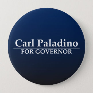 Carl Paladino for Governor 4 Inch Round Button