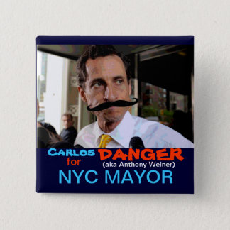 Carlos (aka Anthony Weiner) Danger 2 Inch Square Button