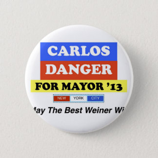 Carlos Danger For Mayor '13 Best Weiner Win 2 Inch Round Button