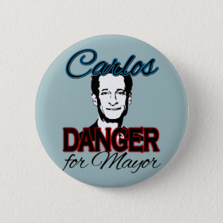Carlos Danger for Mayor 2 Inch Round Button