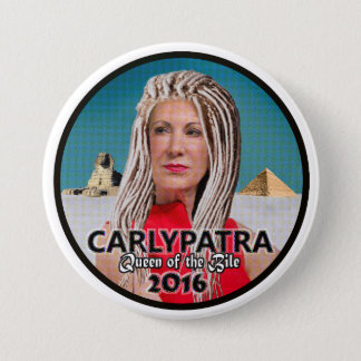 Carly Fiorina: Queen of the Bile 3 Inch Round Button
