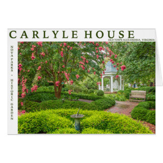Carlyle House and Historic Garden Card