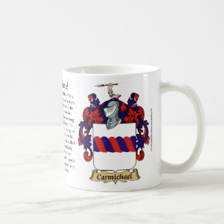 Carmichael, the Origin, the Meaning and the Crest Coffee Mug