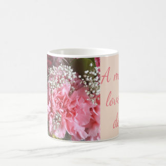 Carnations and Quote Coffee Mug