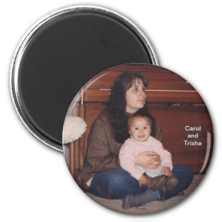 Carol and Trisha magnet