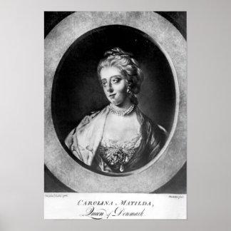 Caroline Matilda, Queen of Denmark and Norway Poster