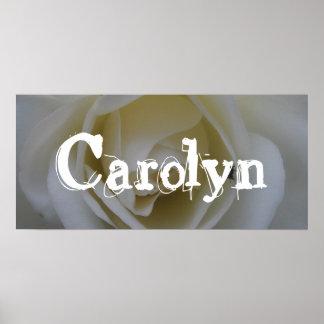 Carolyn White Rose Bedroom Door Banner Poster