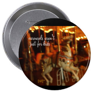 Carousel... 4 Inch Round Button