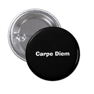 Carpe Diem 1 Inch Round Button