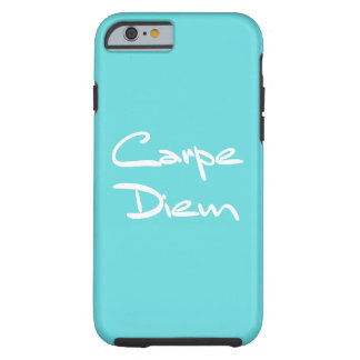 CARPE DIEM Modern Cool Text Tough iPhone 6 Case