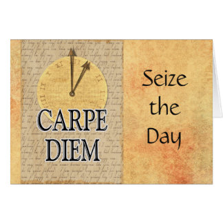 Carpe Diem -- Note Card