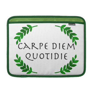 Carpe Diem Quotidie - Seize the day, every day Sleeves For MacBook Air