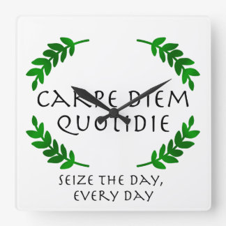 Carpe Diem Quotidie - Seize the day, every day Wallclock