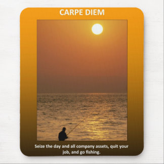 carpe-diem-seize-the-day-and-all-company-assets mouse pad