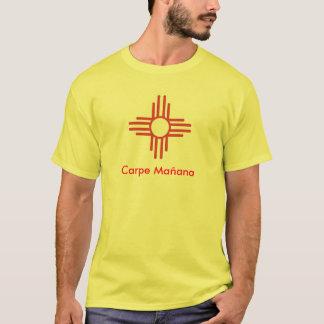 Carpe Mañana, Zia T-Shirt