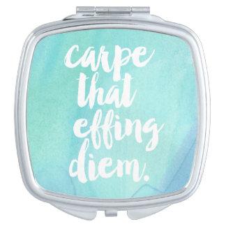 Carpe That Effing Diem | Aqua Mirror For Makeup