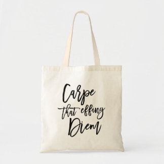 Carpe That Effing Diem Brush Lettered