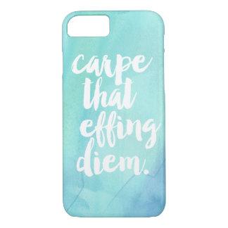 Carpe That Effing Diem Phone Case | Aqua
