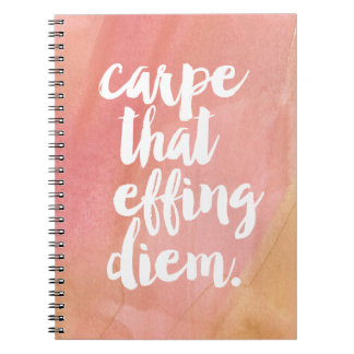 Carpe That Effing Diem   Rose Note Books