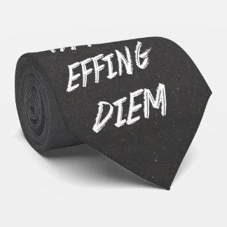 Carpe that effing Diem Tie