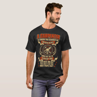 Carpenter Someone Recognizes God Given Talents Tee