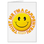 Carpenter Trust Me Smiley Greeting Card