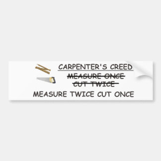 Carpenter's Creed Bumper Sticker