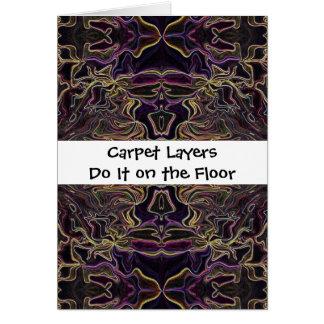 carpet layers humor card