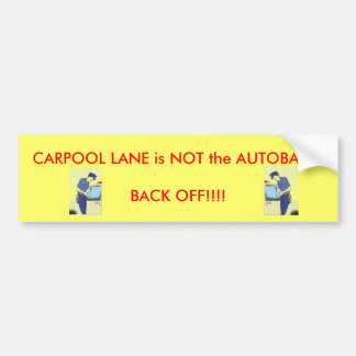 Carpool Lane Bumper Sticker