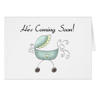 Carriage He's Coming Soon Card