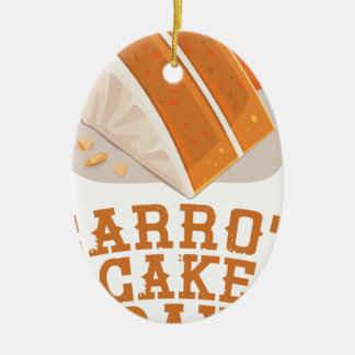 Carrot Cake Day - Appreciation Day Ceramic Oval Ornament