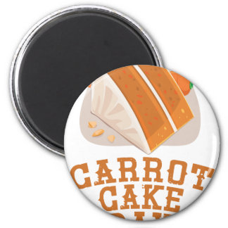 Carrot Cake Day - Appreciation Day Magnet