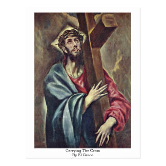 Carrying The Cross By El Greco Postcard