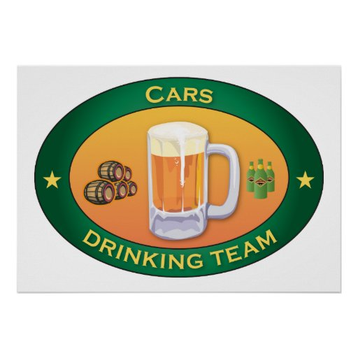 Cars Drinking Team Posters