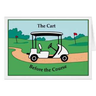 Cart before the course card