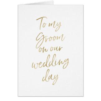 Carte À mon marié sur notre or élégant du mariage |