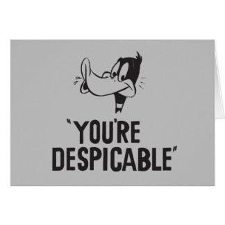 """Carte DAFFY classique DUCK™ """"vous êtes ignobles """""""