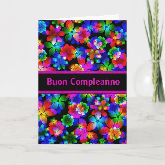 Carte Anniversaire Italien.Carte D Anniversaire Italienne De Buon Compleanno Zazzle Ca