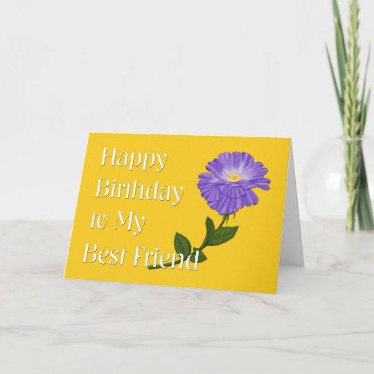 Carte Joyeux Anniversaire A Mon Meilleur Ami Fleur Zazzle Ca