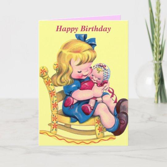 Carte Joyeux Anniversaire Petite Fille Avec La Poupee Zazzle Ca