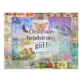 Carte Postale Fille obstinée et entêtée ! Citation de Jane