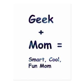 Carte Postale Geek + Maman = Smart, cool, maman d'amusement