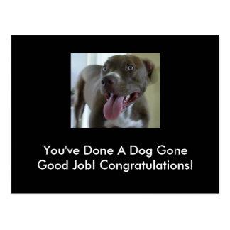 Carte Postale Vous avez réalisé un bon travail allé par chien !