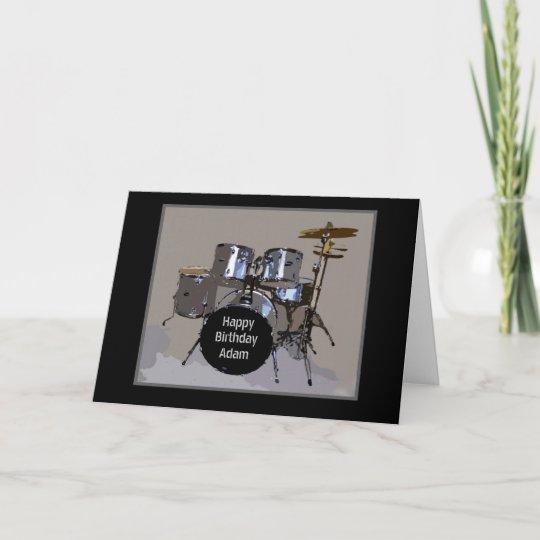 Carte Tambours De Joyeux Anniversaire D Adam Zazzle Ca