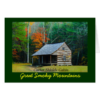 Carter Shields Cabin in Cades Cove Card