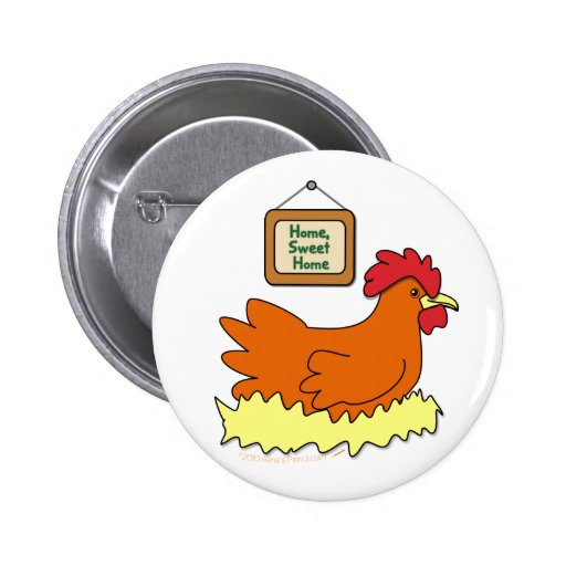 Cartoon Chicken in Nest Home Sweet Home Pin