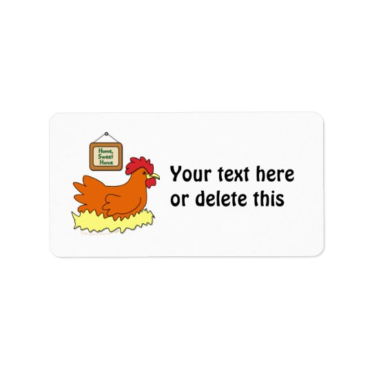 Cartoon Chicken in Nest Home Sweet Home Label