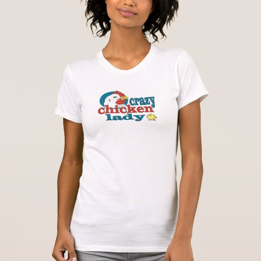 Cartoon Crazy Chicken Lady Tees